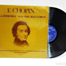 Discos de vinilo: DISCO LP DE VINILO DE F. CHOPIN. VALLDEMOSSA 1838-1839 MALLORCA.. Lote 164196326