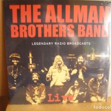 Discos de vinilo: ALLMAN BROTHERS BROTHERS --- LEGENDARY RADIO BROADCAST - NUEVO. Lote 164212466