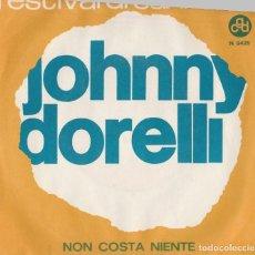 Discos de vinilo: 45 GIRI JOHNNY DORELLI NON COSTA NIENTE /SANREMO 1963 CGD ITALY. Lote 164222650