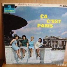 Discos de vinilo: ÇA C´EST PARIS ---- R.ANTHONY,E.PIAF,J.C.PASCAL,E.MACIAS.... Lote 164251270