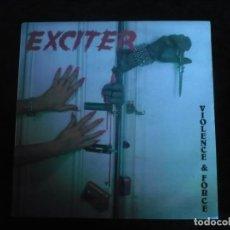 Discos de vinilo: EXCITER VIOLENCE FORCE DE 1990 - COMO NUEVO. Lote 164285862