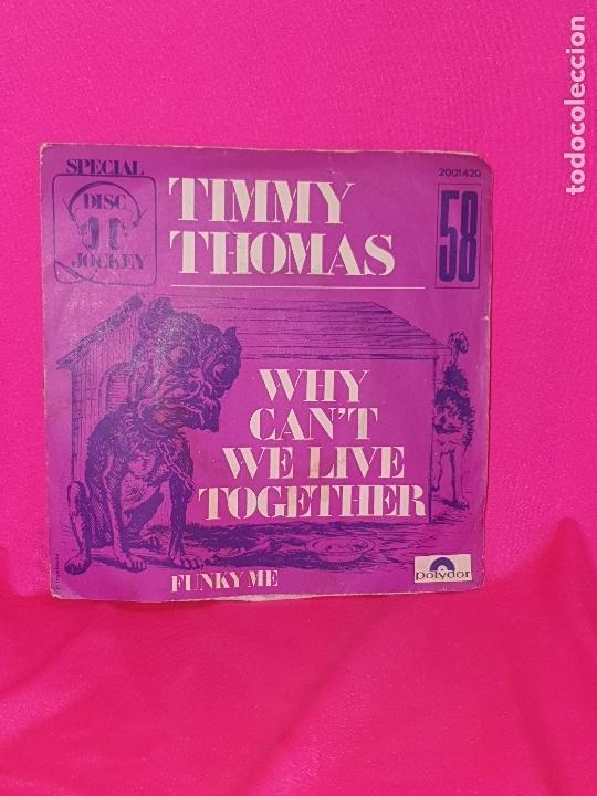 TIMMY THOMAS - WHY CAN'T WE LIVE TOGETHER, FUNKY ME, PLYDOR, FRANCIA. (Música - Discos - Singles Vinilo - Funk, Soul y Black Music)