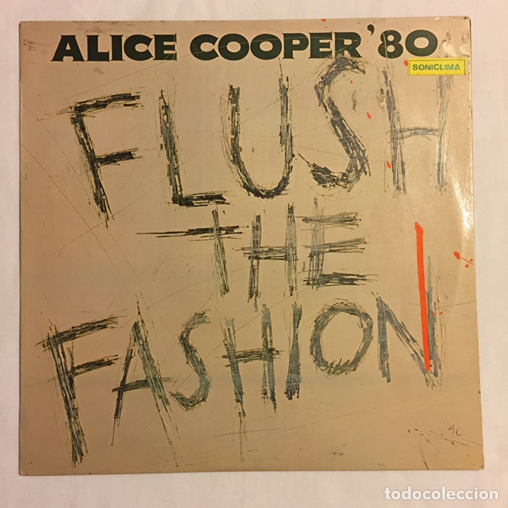 Discos de vinilo: ALICE COOPER - FLUSH THE FASHION LP, 1980, ESPAÑA - Foto 2 - 164378417