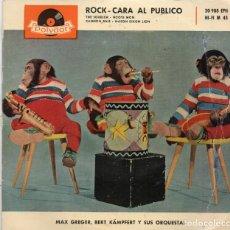 Discos de vinilo: EP 1960 - MAX GREGER - BERT KÄMPFERT Y ORQ. - ROCK CARA AL PÚBLICO. Lote 164591594