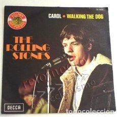 Discos de vinilo: ROLLING STONES CAROL WALKING THE DOG DISCO VINILO 45 RPM DE LOS PRIMEROS DEL GRUPO ROCK MICK JAGGER. Lote 164595614
