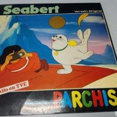 Discos de vinilo: PARCHIS - SEABERT. SERIE DE TVE - DISCO DE VINILO. Lote 164608173