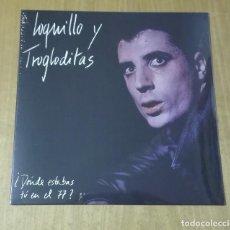 Discos de vinilo: LOQUILLO Y TROGLODITAS - ¿DÓNDE ESTABAS TÚ EN EL 77? (VINILO 10'' 2019, 3 CIPRESES 3C-116) PRECINTAD. Lote 173454130