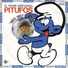 Discos de vinilo: PADRE ABRAHAM Y SUS PITUFOS – VEO, VEO - SINGLE SPAIN 1988. Lote 164624546