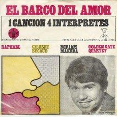 Discos de vinilo: RAPHAEL ( EP PERU ) EL BARCO DEL AMOR 1 CANCION 4 INTERPRETTES // G. BECAUD // M. MAKEBA // G. G. Q. Lote 164676698