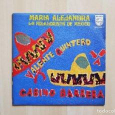 Discos de vinilo: MARIA ALEJANDRA - LA FOLKLORISTA DE MEXICO - VALENTE QUINTERO - SINGLE - VINILO - PHILIPS - 1968. Lote 164699018