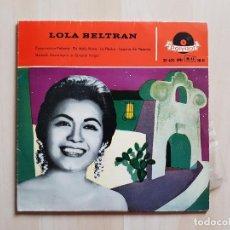Discos de vinilo: LOLA BELTRAN - CUCURRUCUCU PALOMA - EN MALA HORA - SINGLE - VINILO - POLYDOR - 1959. Lote 164699534