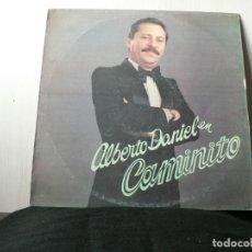 Discos de vinilo: CAMINITO DE ALBERTO DANIEL. Lote 164713950