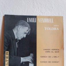 Discos de vinilo: EP ** EMILI VENDRELL ** TOLDRA / CINYES VERDES VORA EL MAR ** COVER/ NEAR MINT ** EP/ MINT ** 1964. Lote 164734778