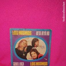 Discos de vinilo: LOS MISMOS - HEYA HEYA HO, GENTE LOCA, BELTER, 1972.. Lote 164774150