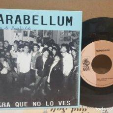 Disques de vinyle: PARABELLUM /MIRA QUE NO LO VES /CANCIÓN DE AMOR 1991. Lote 164782698