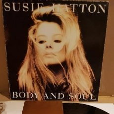 Discos de vinilo: SUSIE HATTON / BODY AND SOUL / LP - GIANT RECORDS-GERMANY-1991 / MBC. ***/***. Lote 164785622