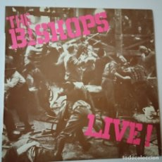 Discos de vinilo: THE BISHOPS- LIVE!- SPAIN LP 1978- VINILO CASI NUEVO.. Lote 164789110