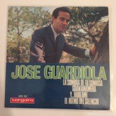 Discos de vinilo: JOSE GUARDIOLA-LA SOMBRA DE TU SONRISA/GUANTANAMERA/Y..HABLAME/EL RITMO DEL SILENCIO/EP 1966 VERGARA. Lote 164795524