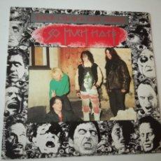 Discos de vinilo: SO MUCH HATE- YOUR CHOICE LIVE SERIES - GERMAN MAXI 1988 + 2 ENCARTE- EXC. ESTADO. Lote 164796298