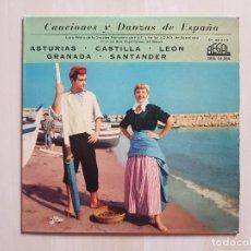 Discos de vinilo: CANCIONES Y DANZAS DE ESPAÑA - ASTURIAS-CASTILLA-LEON-GRANADA-SANTANDER - SINGLE - VINILO - 1959. Lote 164807546