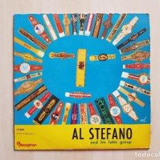 Discos de vinilo: AL STEFANO - AND HIS LATIN GROUP - SINGLE - VINILO - DISCOPHON - 1960. Lote 164808366