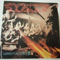 Discos de vinilo: Y & T- SUMMERTIME GIRLS- SPAIN SINGLE 1985- VINILO COMO NUEVO.. Lote 164820726