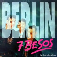 Discos de vinilo: BERLIN - SIETE BESOS - MAXI-SINGLE MAX MUSIC SPAIN 1993. Lote 164845650