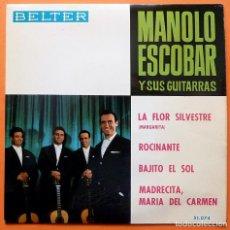 Discos de vinilo: MANOLO ESCOBAR - LA FLOR SILVESTRE / MADRECITA, MARIA DEL CARMEN + 2 - EP - BELTER - 1964 -EXCELENTE. Lote 164857382