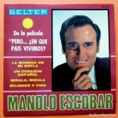 Discos de vinilo: MANOLO ESCOBAR - LA MORENA DE MI COPLA / UN CORAZON ESPAÑOL + 2 - EP - BELTER - 1967 - CASI NUEVO. Lote 164857810