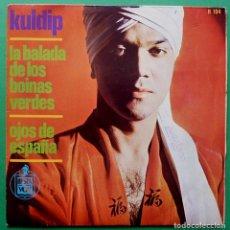 Discos de vinilo: KULDIP - LA BALADA DE LOS BOINAS VERDES / OJOS DE ESPAÑA-SINGLE- HISPAVOX-1966 - MUY BUENO (VG+/VG). Lote 164858554