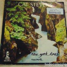 Discos de vinilo: CAT STEVENS – NEW-YORK TIMES / NASCIMENTO - SINGLE. Lote 164878538