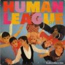 Discos de vinilo: HUMAN LEAGUE– FASCINATION - SINGLE FRANCE 1983 . Lote 164891378