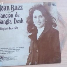 Discos de vinilo: JOAN BAEZ / CANCION DE BANGLA DESH / TRILOGIA DE LA PRISION (SINGLE 1972). Lote 164900662