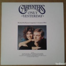 Discos de vinilo: CARPENTERS -ONLY YESTERDAY GREATEST HITS - LP AM RECORDS 1990 AMA 1990 ED. INGLESA MUY BUENAS CONDI. Lote 164912878