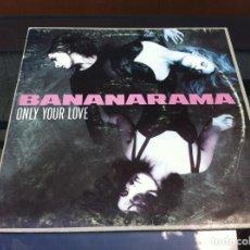Vinyl-Schallplatten - MAXI SINGLE. BANANARAMA. ONLY YOUR LOVE. 1990, ESPAÑA - 164923894