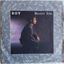 Discos de vinilo: ROY – DESTINY TIME - SINGLE BLANCO Y NEGRO SPAIN 1986 . Lote 164929142