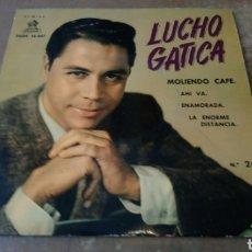 Discos de vinilo: LUCHO GATICA - MOLIENDO CAFÉ / AHÍ VA / ENAMORADA. EP VINILO BUEN ESTADO. Lote 164933246
