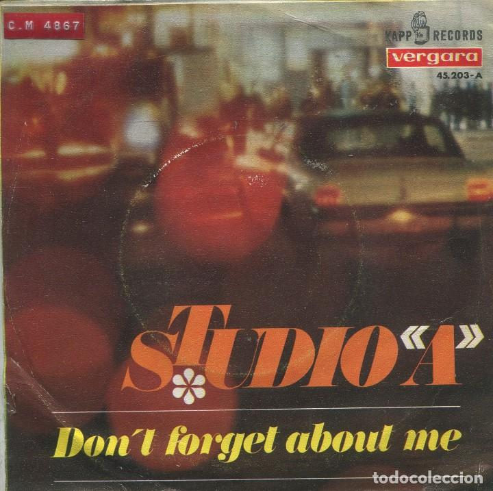 STUDIO A / DON'T FORGET ABOUT ME + VERSION INSTRUMENTAL (SINGLE 1967) (Música - Discos - Singles Vinilo - Grupos Españoles 50 y 60)