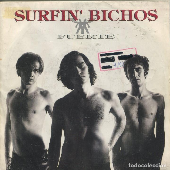 SURFIN' BICHOS / FUERTE / HARTO DE TU AMOR (SINGLE 1992) (Música - Discos - Singles Vinilo - Grupos Españoles de los 90 a la actualidad)