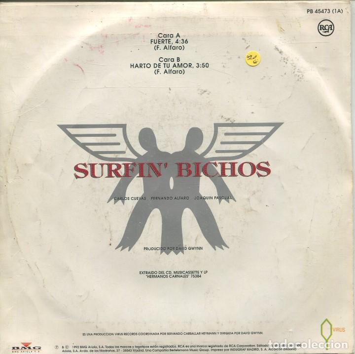 Discos de vinilo: SURFIN' BICHOS / FUERTE / HARTO DE TU AMOR (SINGLE 1992) - Foto 2 - 164938010