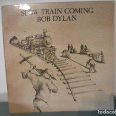 Discos de vinilo: BOB DYLAN - SLOW TRAIN COMING. Lote 164938394