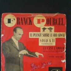 Discos de vinilo: FRANK POURCEL EL PUENTE SOBRE EL RIO KWAI 45 RPM . Lote 164939502