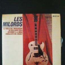 Discos de vinilo: LES MILORDS EL VUELO DEL MOSCARDON DI CUALQUIER COSA ESTAMOS A LA MODA 45 RPM HISPAVOX. Lote 164941158