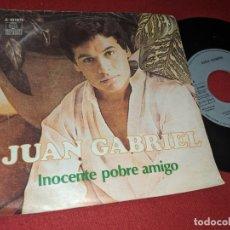 Discos de vinilo: JUAN GABRIEL INOCENTE POBRE AMIGO/POR MI ORGULLO 7 SINGLE 1980 ARIOLA ESPAÑA SPAIN. Lote 164944546