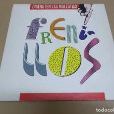 Discos de vinilo: LOS FRENILLOS (LP) DISFRUTEN LAS MOLESTIAS AÑO 1989. Lote 164945682