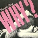 Discos de vinilo: BRONSKI BEAT - WHY? = POR QUÉ? - SINGLE SPAIN 1984. Lote 164960602