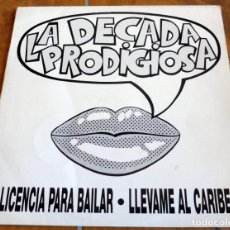 Discos de vinilo: LP - HISPAVOX - LA DECADA PRODIGIOSA - LICENCIA PARA BAILAR. Lote 164969950