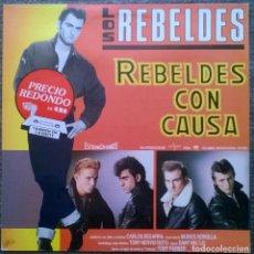 Discos de vinilo: LOS REBELDES. REBELDES CON CAUSA. EPIC-CBS, SPAIN 1985 LP (EPC 32798) EN BUEN ESTADO. Lote 165004890