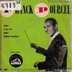 Discos de vinil: FRANCK POURCEL - ALONE / L'EAU VIVE / ROGAR / BALLADE IRLANDAISE. Lote 165017426