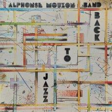 Discos de vinilo: ALPHONSE MOUZON BAND - BACK TO JAZZ - ORIGINAL USA - VINILO LP. Lote 165024250